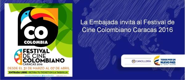 La Embajada invita al Festival de Cine Colombiano Caracas 2016